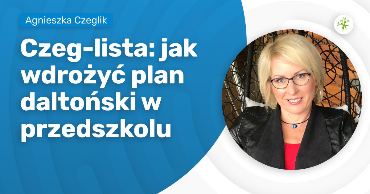 Czeg-lista: jak wdrożyć plan daltoński w przedszkolu - kurs online.
