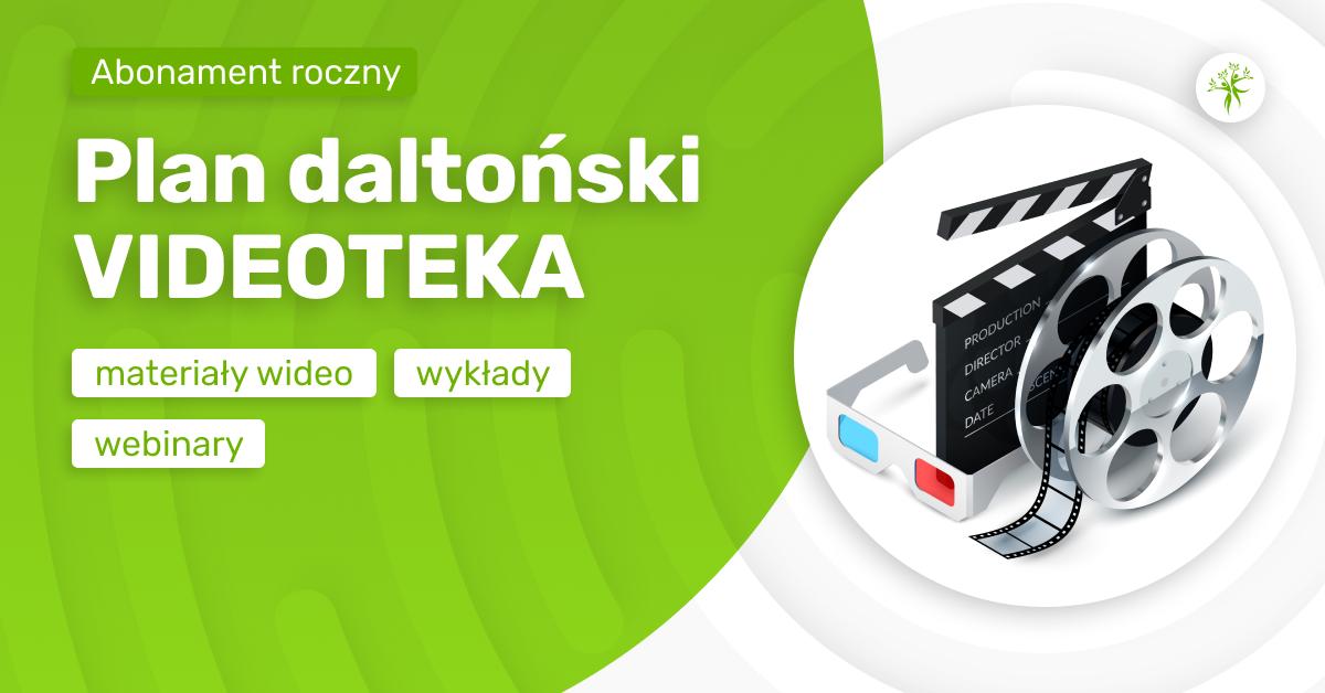 Plan daltoński - materiały video, wykłady, webinary.